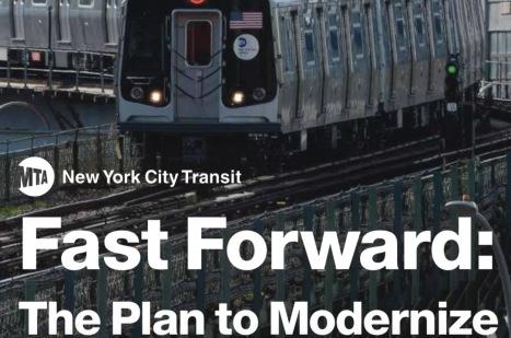 Fast Forward, Modernize NYC Transit